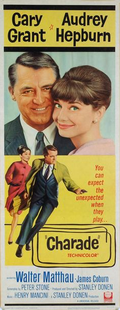 Charade is a 1963 American romantic comedy/mystery film directed by Stanley Donen, written by Peter Stone and Marc Behm, and starring Cary Grant and Audrey Hepburn Old Movie Posters, Classic Movie Posters, Cinema Posters, Film Posters, Classic Movies, Cary Grant, Charade 1963, Old Movies, Classic Hollywood