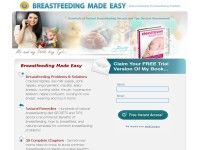 Breastfeeding Made Easy - Diet, Tips, Benefits, Problems and Natural Remedies.