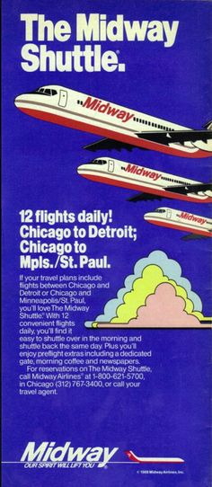 Midway Airlines timetable Midway Airlines, Airline Logo, Vintage Airline, My Kind Of Town, Magazine Ads, Airports, Spacecraft, Airplanes, Trip Planning
