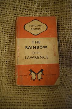 The Rainbow. D H Lawrence. Penguin Books