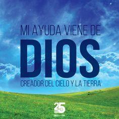 Mi ayuda viene de Dios, creador del cielo y la tierra
