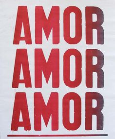 "poster ""amor amor amor"". Can frame it and have on the bedroom wall"