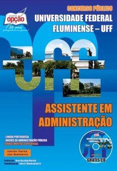 Apostila Concurso Universidade Federal Fluminense - UFF - 2013/2014: - Cargo: Assistente em Administração