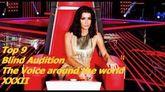 Top 9 Blind Audition (The Voice around the world XXXII)