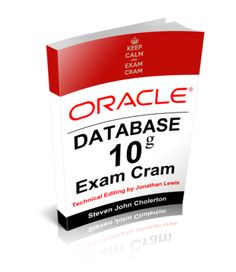 Oracle10g Exam Cram. A Free eBook by Steven Cholerton FIAP CITP OCA