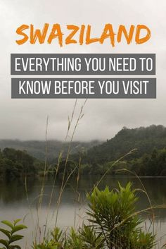 Planning a trip to Swaziland/eSwatini? Here's everything you need to know before you go! #swaziland #eswatini #africa