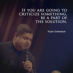 Be a solution, not a problem.