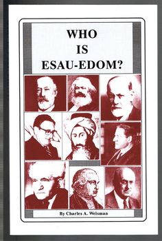 Charles a weisman who is esau edom