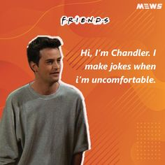 Collection of Chandler Bing or Matthew Perry's dialogues that will refresh you for sure. Click on image to read the whole article. Matthew Perry, Chandler Bing, One Liner, Sarcasm, Legends, Happy Birthday, Jokes, Good Things, Entertaining