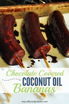 Chocolate covered coconut oil bananas. A delicious, healthy dessert with just enough chocolate and all the benefits of bananas. Made even healthier with coconut oil!