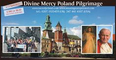 Fore more details : Click here http://www.amazingeuropetravel.com/ An Amazing Catholic Holiday -DLI Travel and Pilgrimage. Not only you will pray but also have lot of fun.. Divine Mercy & St.Faustina St. John Paul II Footsteps Pilgrimage
