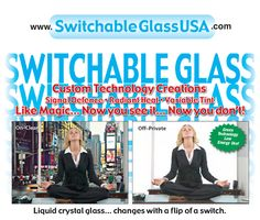 Switchable Glass - the Glass that makes everybody say WOW !