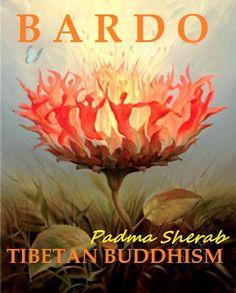 Terapia Budismo Tibetano Padma Sherab: Bardo