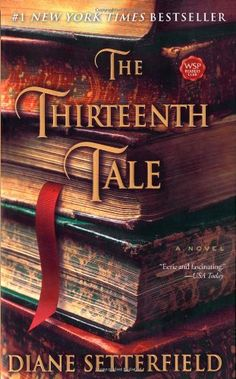 The Thirteenth Tale, Diane Setterfield - library