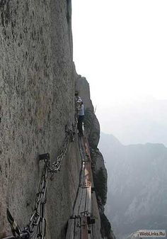 Mt Huashan in China....not for the fainthearted!