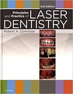 Télécharger [(Principles and Practice of Laser Dentistry)] [By (author) Robert A. Convissar] published on (August, Gratuit Laser Dentistry, Most Popular Books, Science Books, Free Ebooks, Reading Online, Audio Books, Dental, Books To Read, Medical