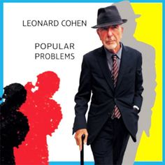 Leonard Cohen: Popular Problems Cover