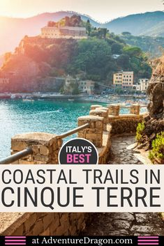 Cinque Terre Hiking Map & Guide – the Best Coastal Trails & Hikes to Walk in Cinque Terre - Cinque Terre Italy Beautiful Coastal Walks Cinque Terre Italia, Cool Places To Visit, Places To Travel, Best Places In Italy, Vacation Places, Italy Vacation, Italy Trip, Rome Italy, Sorrento Italy