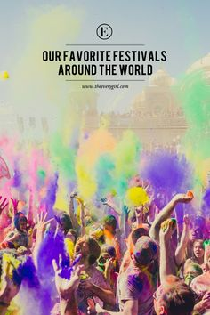 Our Favorite Festivals Around the World #theeverygirl