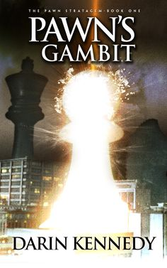 The Pawn Stratagem - Book One Pawn's Gambit