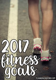 My 2017 Fitness Goals