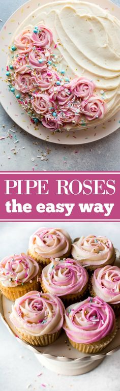 How to pipe beautifully unique frosting roses the easy way! Recipe and tutorial on sallysbakingaddiction.com