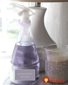 Aviváže nepoužívam a bielizeň vonia ako nikdy: Túto vychytávku mám z nó Lavender Crafts, Lavender Recipes, Lavender Oil, Lavender Fields, Linen Spray, Water Spray, Make Your Own, How To Make, Cleaners Homemade