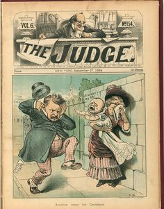"llustration shows a woman holding a baby that is crying out ""I want my pa"" as Grover Cleveland passes. Contributor Names Beard, Frank, artist Created / Published 1884 September Satire Humor, Political Satire, Political Cartoons, Modest Proposal, Grover Cleveland, American Presidents, American History, Holding Baby, Cover Art"