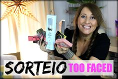 SORTEIO - Kit de Maquilhagem Too Faced | Bárbara Sousa