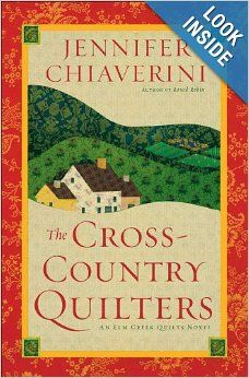 The Cross-Country Quilters: An Elm Creek Quilts Novel: Jennifer Chiaverini…