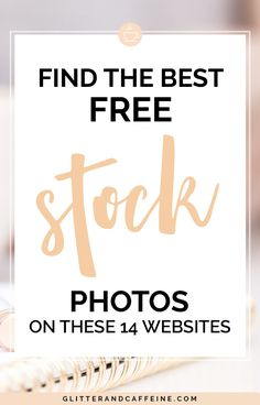 Find The Best Free Stock Photos On These 14 Websites - Glitter and Caffeine Photos Free, Free Stock Photos, Free Pictures, Business Tips, Online Business, Stock Market For Beginners, Blog Topics, Blogger Tips, Seo Tips