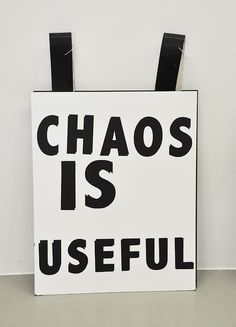 Choas is useful; free your mind of human constructs to be truly creative! Documenta Kassel, 26 Letters, Typography, Lettering, Magick, Happy Life, Sculpture Art, Illustration, Contemporary Art