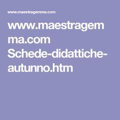 www.maestragemma.com Schede-didattiche-autunno.htm