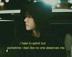 Everytime I feel the same. I think I just deserve to me only. But sometimes that also becomes hard for me. Bts Lyrics Quotes, Bts Qoutes, Mood Quotes, Life Quotes, Reality Quotes, Quotes Quotes, Bts Texts, Movie Lines, Quote Aesthetic