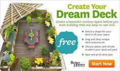 Design-a-Deck - Create your Dream Deck. Select a shape, plants, deck accessories. Deck Planner, Deck Building Plans, Deck Construction, Deck Builders, Diy Deck, Deck Patio, Decks And Porches, Deck Design, Better Homes And Gardens