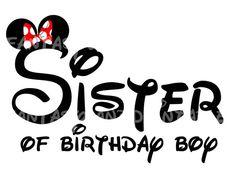 Sister of Birthday Boy Minnie Mouse Mickey Mouse  DIY Printable Iron Transfer Disney trip shirt vacation Disney Family Cruise Wedding
