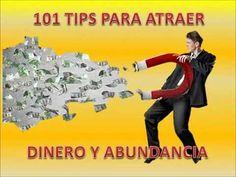 101 TIPS PARA ATRAER DINERO Y ABUNDANCIA.
