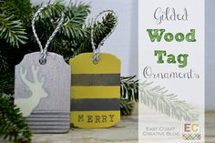 East Coast Creative: DIY Wood Tags...great as ornaments or tags for gifts. Easy and cheap!