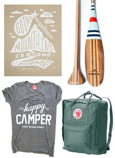 Happy Camper, camp, camping, summer camp, canoe, lake, canoe paddle, backpack, happy camper t-shirt, camp shirt, camping art, camping print, John Muir, John Muir Quote, Going to the mountains is like going home
