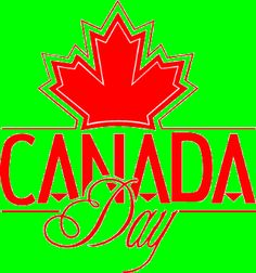 Canada Day Holidays Around The World, Canada Day, July 1, Summer, Summer Time, Verano
