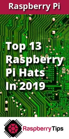 Top 13 Raspberry Pi HATs you need to try in 2019 - Rasberry Pi Projects - Raspberry Computer, Linux Raspberry Pi, Rasberry Pi, Robotics Projects, Arduino Projects, Diy Projects, Diy Electronics, Electronics Projects, Projets Raspberry Pi