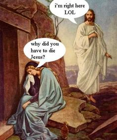 Haha our pastor made a joke about this last night