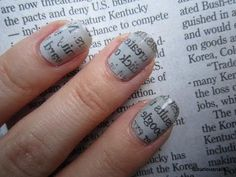 NEWSPAPER NAIL DESIGN  Start by applying a base coat and then add a light colored nail polish of your chose. Let the nails to completely dry out, time in which prepare a small glass of alcohol (vodka will do just fine) and some newspaper cutouts. Dip each finger at a time in the alcohol glass and then take a newspaper cutout and press it firmly on the nail. Wait for at least 30 seconds and remove the paper: you've just completed your first in a long series of newspaper nail designs.