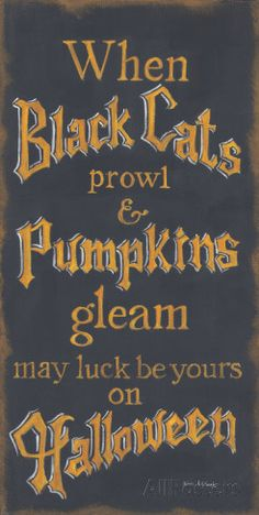 When Black Cats Prowl Pumpkins Gleam - Halloween by Kim Lewis Art Print Poster Halloween Birthday, Halloween Town, Holidays Halloween, Scary Halloween, Halloween Black Cat, Hocus Pocus Halloween Decor, Vintage Halloween Crafts, Halloween Movies List, Halloween Movie Night