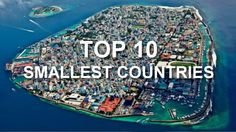 Top 10 Smallest Countries in the World You Never Knew Existed – Today's facts