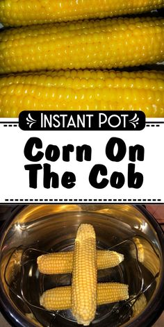 So here is another super simple recipe for your Instant Pot.    And believe me, just like the hard boiled eggs, after you first make corn on the cob in your Instant Pot, you won't be able to make it any other way. Instant Pot Steak Recipe, Instant Pot Yogurt Recipe, Best Pressure Cooker Recipes, Instant Pot Pressure Cooker, Vegan Side Dishes, Side Dishes Easy, Easy Vegetable Recipes, Vegetable Side Dishes, Healthy Recipes