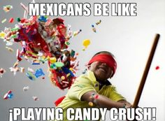 Mexicans #Candy, #Play