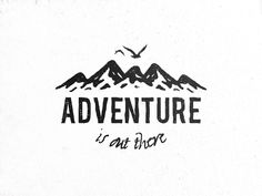 Adventure is out there by david ristevski - dribbble dibujos de bff, dibujo Body Art Tattoos, Small Tattoos, I Tattoo, Tatoos, Tattoo Quotes, Adventure Tattoo, Adventure Quotes, Gs 1200 Adventure, Adventure Travel