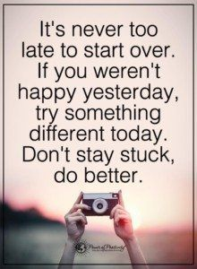 It's Never Too Late Quotes It's never too late to start the life you've always imagined. Words Quotes, Wise Words, Me Quotes, Motivational Quotes, Inspirational Quotes, Sayings, Qoutes, Never Too Late Quotes, Positive Thoughts