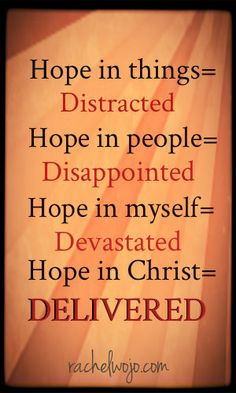 7 Bible Verses Giving Hope : When we place our hope in God and His Word, we can experience deliverance!